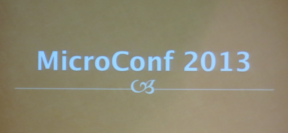 Microconf 2013 projected on the main screen of the conference room
